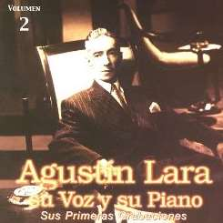 Agustín Lara - Su Voz y Su Piano, Vol. 2 mp3 download