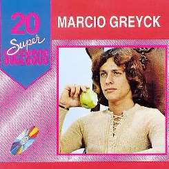 Márcio Greyck - 20 Super Sucessos mp3 download