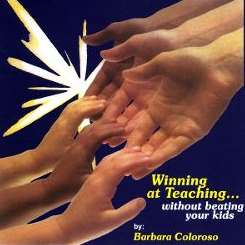 Barbara Coloroso - Winning At Teaching - Without Beating Your Kids mp3 download