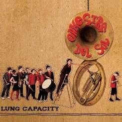 Orkestra Del Sol - Lung Capacity mp3 download