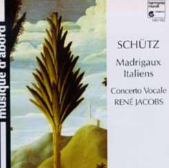René Jacobs - Schütz: Madrigaux Italiens mp3 download