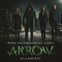 Blake Neely - Arrow: Season 3 [Original Television Soundtrack] mp3 download