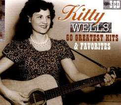 Kitty Wells - 60 Greatest Hits & Favorites mp3 download