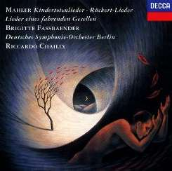 Brigitte Fassbaender / Riccardo Chailly - Mahler: Kindertotenlieder; Rückert-Lieder mp3 download