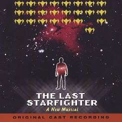 Original Cast Recording - The Last Starfighter: A New Musical mp3 download