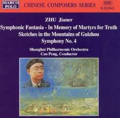 Cao Peng - Zhu: Symphonic Fantasia - In Memory of Martyrs for Truth; Sketches in the Mountains of Guizhou; Symphony No. 4 mp3 download