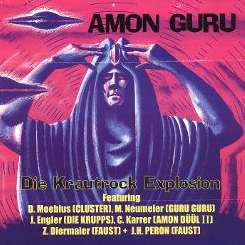Amon Guru - Die Krautrock Explosion mp3 download