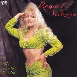 Raquel Velazco - No Fue Mi Culpa mp3 download