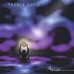 Trance Lucid - Arise mp3 download