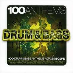 Various Artists - 100 Anthems: Drum and Bass mp3 download