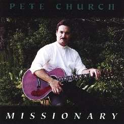 Pete Church - Missionary mp3 download