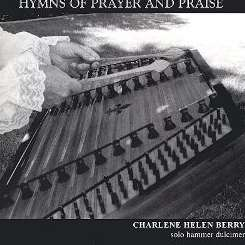 Charlene Helen Berry - Hymns of Prayer and Praise mp3 download