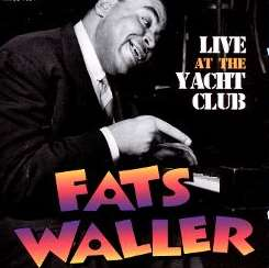 Fats Waller - Live at the Yacht Club mp3 download