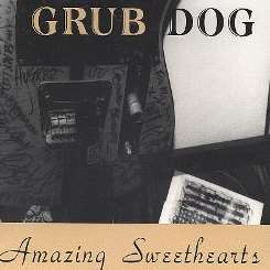 Grub Dog - Amazing Sweethearts mp3 download