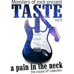 Taste - Monsters of Rock Presents Taste: A Pain in the Neck, Vol. 5 mp3 download