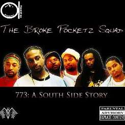The Broke Pocketz Squad - 773: A South Side Story mp3 download