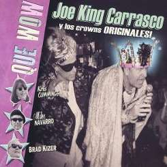 "Joe ""King"" Carrasco - Que Wow mp3 download"
