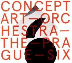 Concept Art Orchestra / The Prague Six - The Prague Six mp3 download