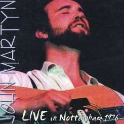 John Martyn - Live in Nottingham 76 mp3 download