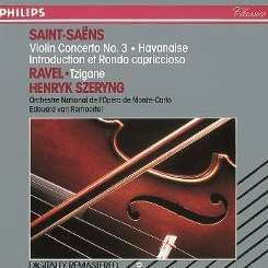 Henryk Szeryng - Saint-Saëns: Violin Concerto No. 3; Havanaise; Ravel: Tzigane mp3 download