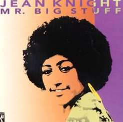 Jean Knight - Mr. Big Stuff mp3 download
