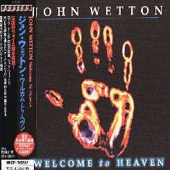 John Wetton - Welcome Back to Heaven mp3 download