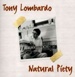 Tony Lombardo - Natural Piety mp3 download