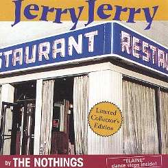 The Nothings - Jerry Jerry mp3 download