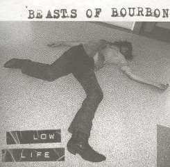 Beasts of Bourbon - Low Life mp3 download