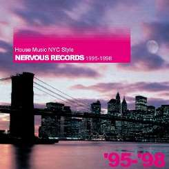 Various Artists - House Music NYC Style: Nervous Records 1999-2003 mp3 download