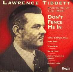 Lawrence Tibbett - Lawrence Tibbett, Baritone of The Met: Don't Fence Me In mp3 download