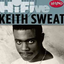 Keith Sweat - Rhino Hi-Five: Keith Sweat mp3 download