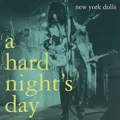 New York Dolls - Hard Night's Day mp3 download