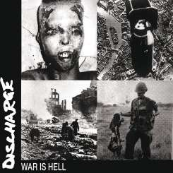 Discharge - War Is Hell mp3 download