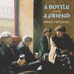 Brian Freeman - A Bottle and a Friend mp3 download
