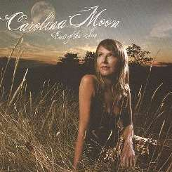Carolina Moon - East of the Sun mp3 download