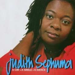 Judith Sephuma - Cry ..A Smile ...A Dance mp3 download