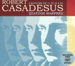 Quatuor Manfred - Robert Casadesus: 4 Quatuors [includes DVD] mp3 download