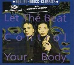 2 Unlimited - Let the Beat Control Your Body mp3 download