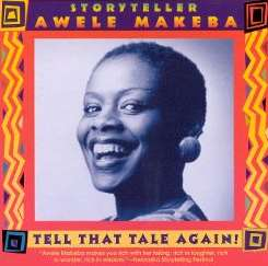 Awele Makeba - Tell That Tale Agian mp3 download