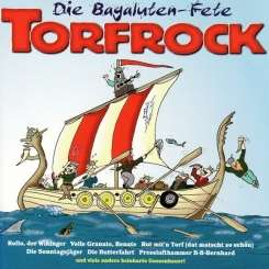 Torfrock - Die Bagaluten-Fete mp3 download