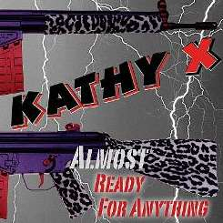 Kathy X - Almost Ready for Anything mp3 download
