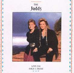 The Judds - Love Can Build a Bridge mp3 download