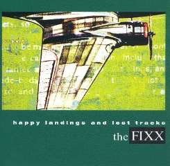 The Fixx - Happy Landings and Lost Tracks mp3 download