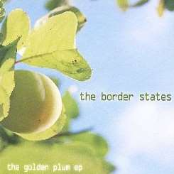 The Border States - The Golden Plum EP mp3 download