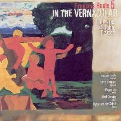 François Houle - In the Vernacular: The Music of John Carter mp3 download
