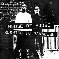 House of House - Rushing To Paradise mp3 download