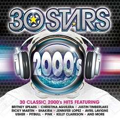 Various Artists - 30 Stars: 2000s mp3 download