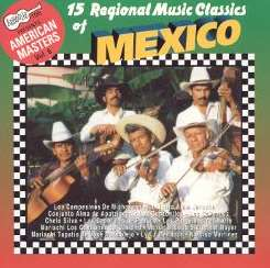Various Artists - Arhoolie Presents American Masters, Vol. 6: 15 Regional Music Classics of Mexico mp3 download