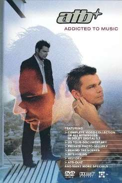 ATB - Addicted to Music [DVD] mp3 download